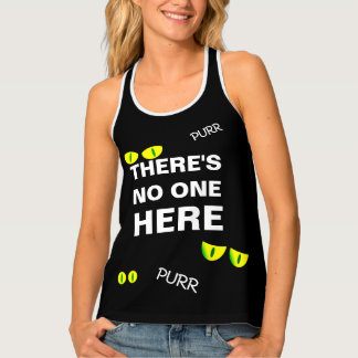 There's no one here funny customizable singlet