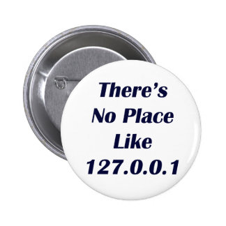 Theres No Place like 127001 Button