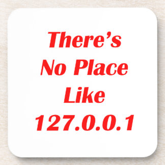 Theres No Place like 127001 red Drink Coaster