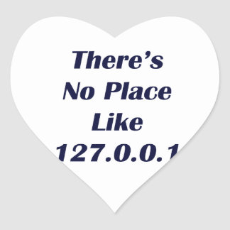 Theres No Place like 127001 Heart Stickers