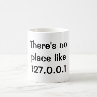 There's no place like 127.0.0.1 basic white mug