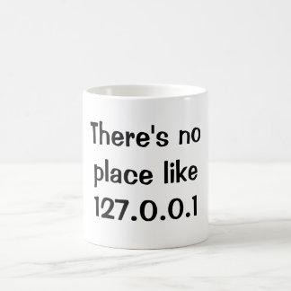 There's no place like 127.0.0.1 basic white mug