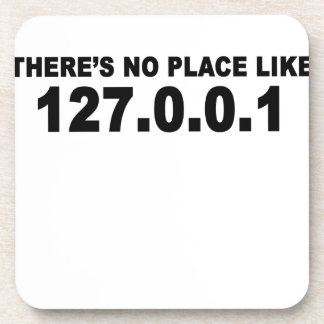 There's no place like 127.0.0.png coaster