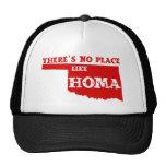 There's No Place Like Homa Oklahoma Cap