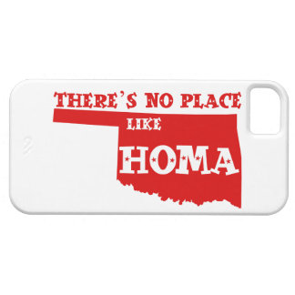 There's No Place Like Homa Oklahoma iPhone 5 Cover