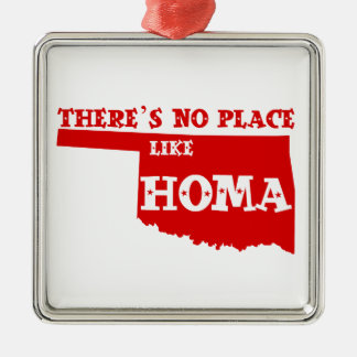 There's No Place Like Homa Oklahoma Silver-Colored Square Decoration