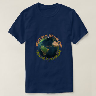 There's No Place Like Home - A MisterP Shirt