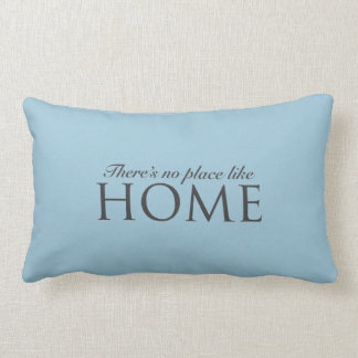 There's no place like home design lumbar cushion