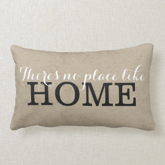There's no place like Home Pillow Throw Cushion