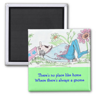 There's no place like home square magnet
