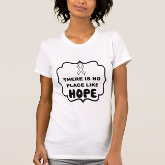 There's no place like HOPE lung cancer t-shirt