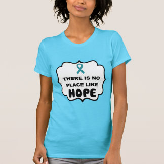 There's no place like HOPE ovarian cancer t-shirt
