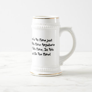 There's No Place Like This Place Stein 18 Oz Beer Stein