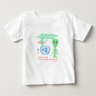There's No Such Thing As Space! (Flat Earth) Baby T-Shirt