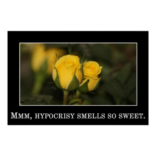 There's nothing like the sweet smell of hypocrisy print