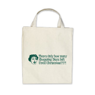 There's Only How Many Shopping Days 'Til Christmas Canvas Bags