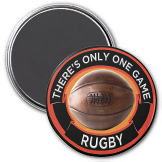 There's Only One Game, 3 Inch Rugby Magnet