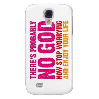 There's probably no god, now stop worrying... galaxy s4 case