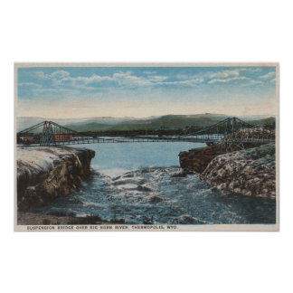 Thermopolis WY - View of Bridge over Big Horn Print