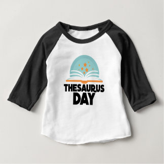 Thesaurus Day - Appreciation Day Baby T-Shirt