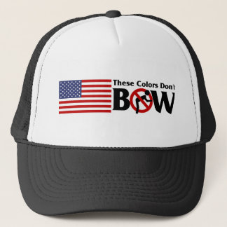 These Colors Don't Bow Trucker Hat