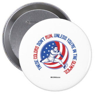 These Colors Don't Run 10 Cm Round Badge
