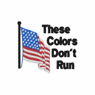 These Colors Dont Run Patriotic Polo Shirts