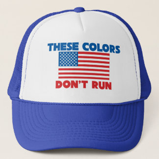 These colors dont run USA Trucker Hat