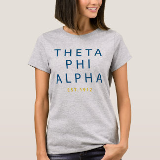 Theta Phi Alpha Modern Type T-Shirt