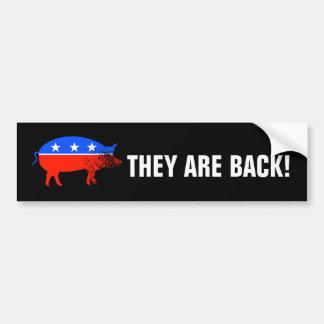 They Are Back! Bumper Sticker