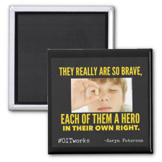 They are so brave square magnet