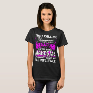 They Call Me Mawmaw Partner In Crime Funny Tshirt