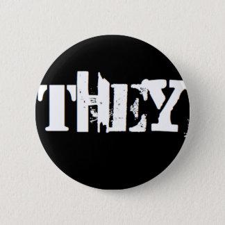 """""""They"""" is my pronoun 6 Cm Round Badge"""