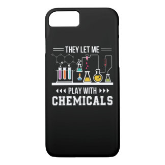 They Let Me Play With Chemical Chemistry iPhone 8/7 Case