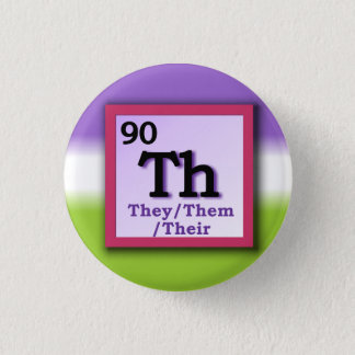 They -Periodic Table personal gender pronoun pin