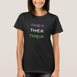 they pronouns T-Shirt