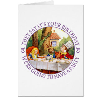 They Say It's Your Birthday... Card