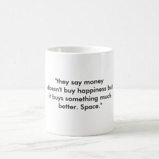 """they say money doesn't buy happiness but it bu... basic white mug"