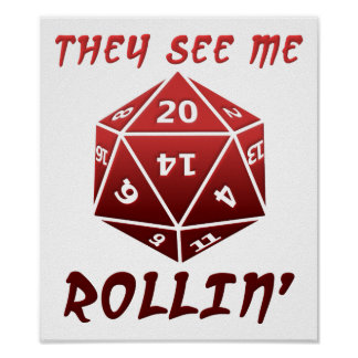 They See Me Rollin' Funny Poster