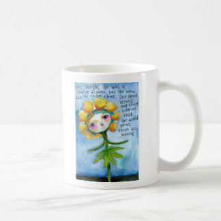 They Thought She Was A Fragile Flower Coffee Mug