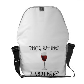 They Whine I Wine Commuter Bag