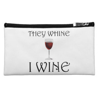 They Whine I Wine Cosmetic Bag