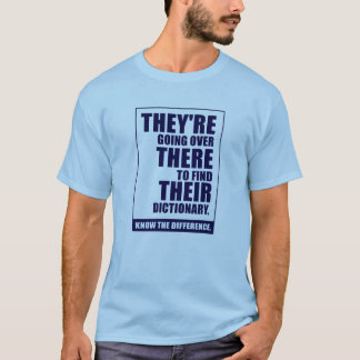 They're, There, & Their T-Shirt