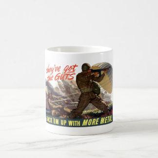 They've Got The Guts -- WW2 Coffee Mug
