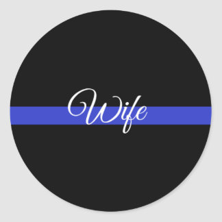 Thin Blue Line: Police Wife Classic Round Sticker