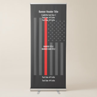Thin Red Line American Flag graphic with text on Retractable Banner