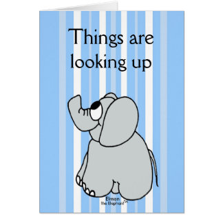 Things are Looking Up - GREETING CARD