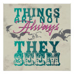 Things Are Not Always as They Seem Posters