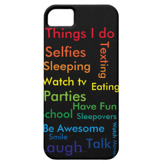 """Things I do"" Phone and I pad case iPhone 5 Cover"