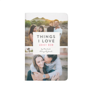 """""""Things I love About Mom"""" Photo Mini Book Journals"""